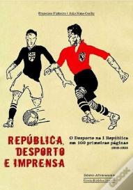 Republica, Desporto e Imprensa