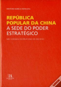 Wook.pt - República Popular da China - A Sede do Poder Estratégico