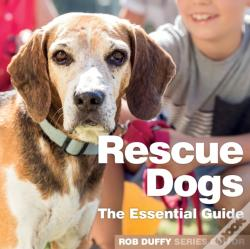 Wook.pt - Rescue Dogs The Essential Guide