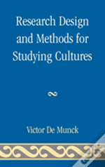 Research Design And Methods For Studying Cultures