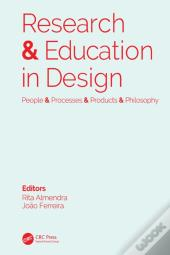 Research & Education In Design: People & Processes & Products & Philosophy