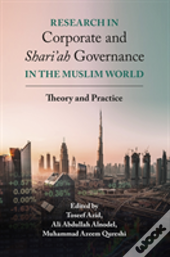 Research In Corporate And Shariah Governance In The Muslim World