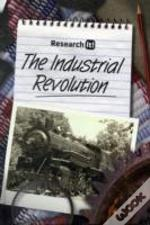 Research It The Industrial Revolution Ha