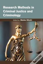 Research Methods In Criminal Justice And