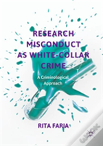 Research Misconduct As White-Collar Crime