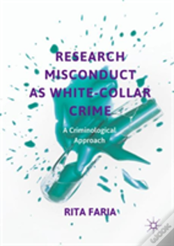 Wook.pt - Research Misconduct As White-Collar Crime