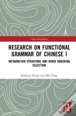Research On Functional Grammar Of Chinese I