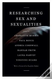 Researching Sex And Sexualities