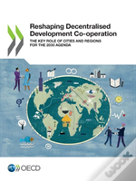Reshaping Decentralised Development Co-Operation