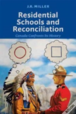 Wook.pt - Residential Schools And Reconciliation