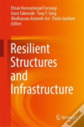Resilient Structures And Infrastructure
