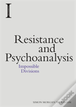 Resistance And Psychoanalysis