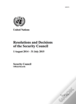 Resolutions And Decisions Of The Security Council
