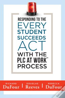 Wook.pt - Responding To The Every Student Succeeds Act With The Plc At Work  Process