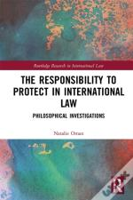 Responsibility To Protect In International Law