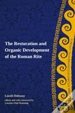 Restoration And Organic Development Of The Roman Rite