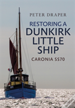 Wook.pt - Restoring A Dunkirk Little Ship
