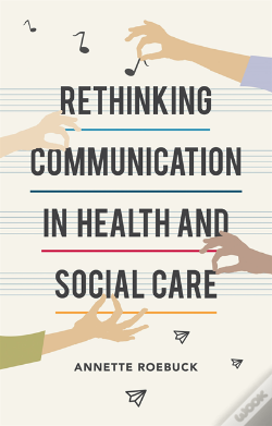 Wook.pt - Rethinking Communication In Health And Social Care