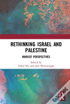 Rethinking Israel And Palestine
