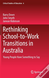 Rethinking School-To-Work Transitions In Australia