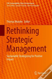 Rethinking Strategic Management