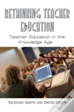 Rethinking Teacher Education