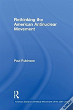 Wook.pt - Rethinking The American Antinuclear Movement