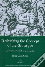 Rethinking The Concept Of The Grotesque