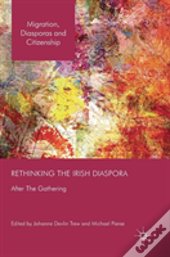 Rethinking The Irish Diaspora