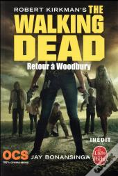 Retour A Woodbury (The Walking Dead, Tome 8)