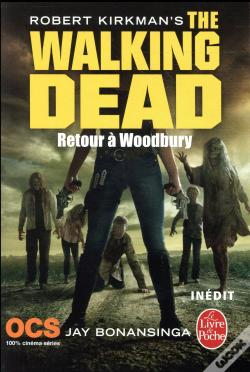 Wook.pt - Retour A Woodbury (The Walking Dead, Tome 8)