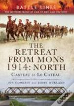 Retreat From Mons 1914 North