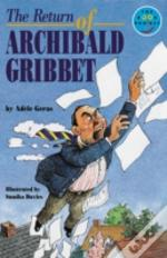 Return Of Archibald Gribbet