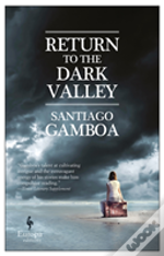 Return To The Dark Valley