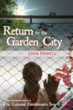 Return To The Garden City