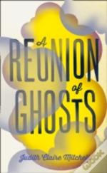 Reunion Of Ghosts