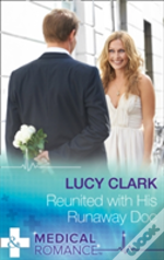 Reunited With His Runaway Doc (The Lewis Doctors, Book 1)