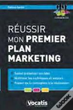 Reussir Mon Premier Plan Marketing