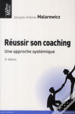 Reussir Son Coaching 3e Edition