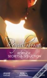 Revenge, Secrets & Seduction
