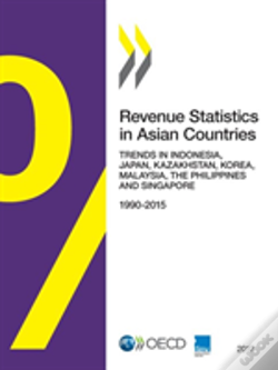 Wook.pt - Revenue Statistics In Asian Countries 2017:  Trends In Indonesia, Japan, Kazakhstan, Korea, Malaysia, The Philippines And Singapore