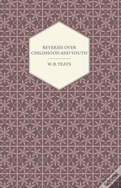 Wook.pt - Reveries Over Childhood And Youth