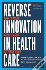 Reverse Innovation In Health Care