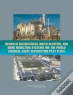 Review Of Biotreatment, Water Recovery, And Brine Reduction Systems For The Pueblo Chemical Agent Destruction Pilot Plant