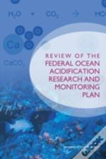 Review Of The Federal Ocean Acidification Research And Monitoring Plan