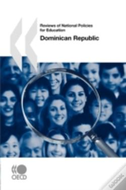 Wook.pt - Reviews Of National Policies For Education Dominican Republic