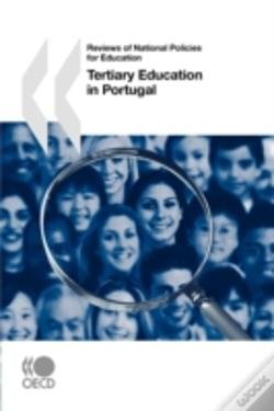 Wook.pt - Reviews Of National Policies For Education Tertiary Education In Portugal