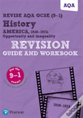 Revise Aqa Gcse (9-1) History America, 1920-1973: Opportunity And Inequality Revision Guide And Workbook
