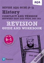 Revise Aqa Gcse (9-1) History Conflict And Tension Between East And West, 1945-1972 Revision Guide And Workbook