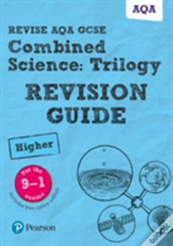 Wook.pt - Revise Aqa Gcse Combined Science: Trilogy Higher Revision Guide